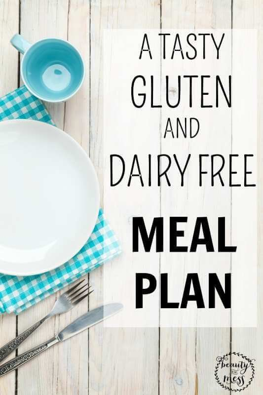 A Tasty Gluten And Dairy Free Meal Plan