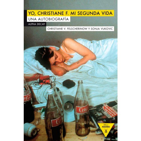 YO, CHRISTIANE F. MI SEGUNDA VIDA - Cerca con Google