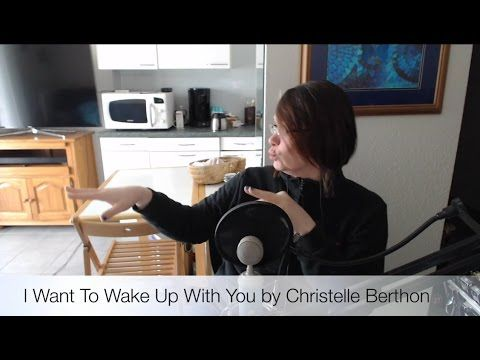 I Want To Wake Up With You by Christelle Berthon