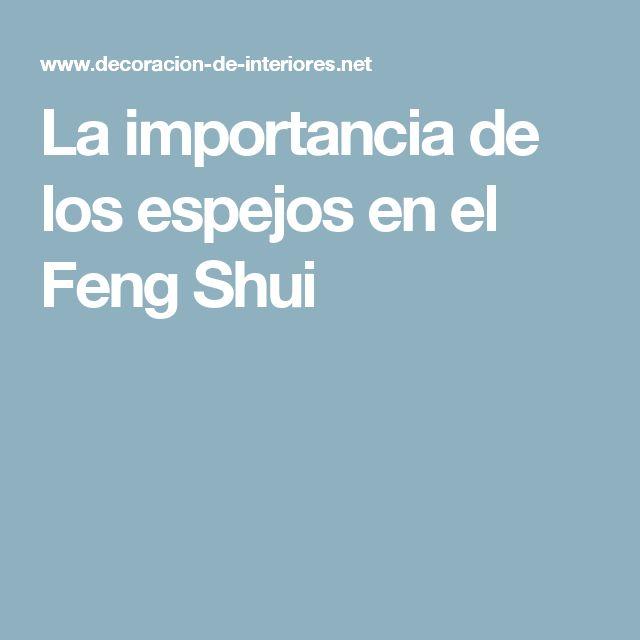 17 mejores ideas sobre feng shui espejos en pinterest - Los espejos en el feng shui ...