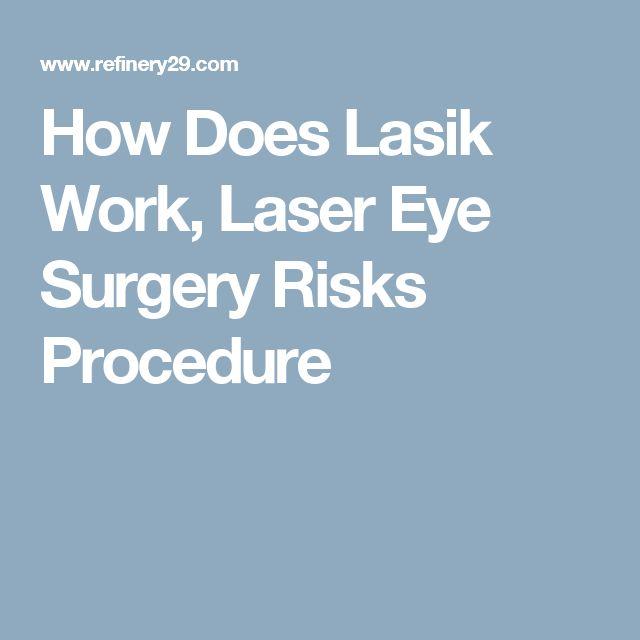 How Does Lasik Work, Laser Eye Surgery Risks Procedure