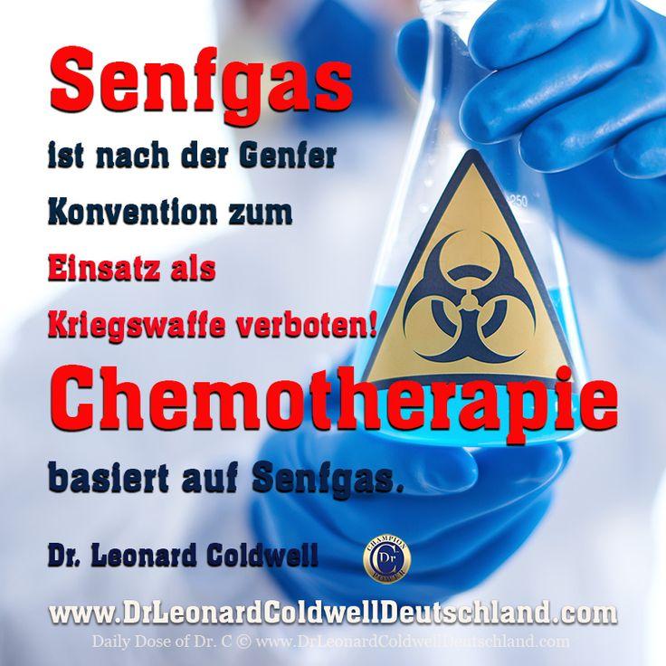 """Daily Dose of Dr. C #261 """"Senfgas ist nach der Genfer Konvention zum Einsatz als Kriegswaffe verboten!  Chemotherapie basiert auf Senfgas."""" Dr. Leonard Coldwell http://www.DrleonardColdwellDeutschland.com"""