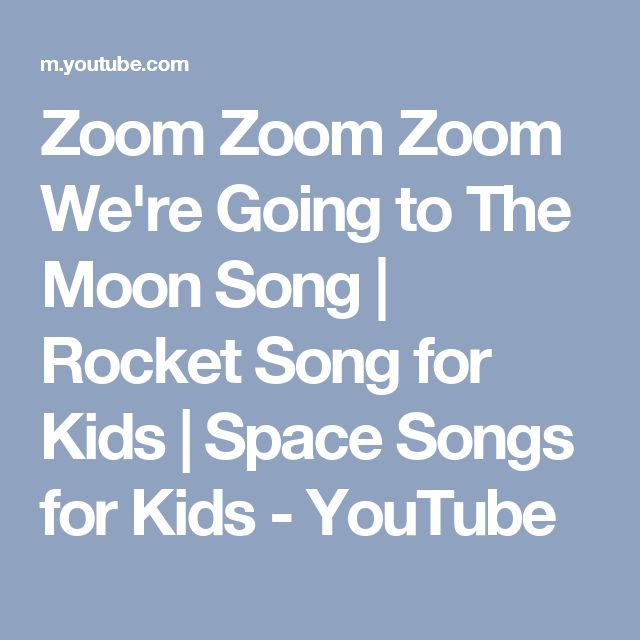 Zoom Zoom Zoom We're Going to The Moon Song | Rocket Song for Kids | Space Songs for Kids - YouTube