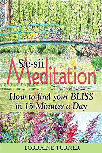 Sæ-sii Meditation: How to Find Your Bliss in 15 Minutes a... https://www.amazon.com/dp/B06ZYBJ7W1/ref=cm_sw_r_pi_dp_x_l607ybNW7RRJA