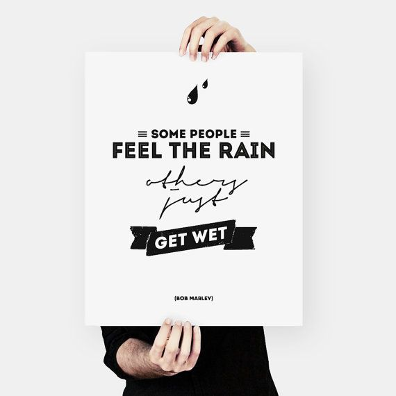 Bob Marley Quote Music poster Typography 40x50 cm by MessProject, €4.50 #typography #quote #poster #wallart #housewarminggift #graphicdesign #blackandwhite #inspirational #motivational #motto #rain #feel #bobmarley #marley