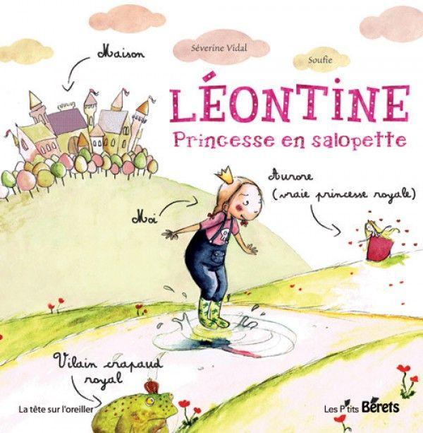 Léontine, princesse en salopette de Séverine Vidal et Soufie