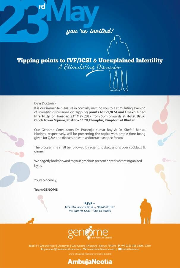 Dear doctors we greatly expect your presence!   Join us today (23rd May) from 6 pm onwards at Hotel Druk #Thimpu, #Bhutan, where our Consultants Dr. Prasenjit Kumar Roy and Dr. Shefali Bansal Madhav will be presenting a stimulating discussion on Tipping points to IVF/ ICSI and Unexplained Infertility to be followed by Q&A with an interactive open forum.