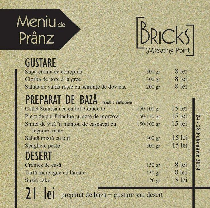 De 2 ani de zile, la BRICKS pregătim cu aceeaşi pasiune Meniul de Prânz în fiecare săptămână.  Echilibrul armonios al savorilor regăsit în fiecare Meniu de Prânz de la BRICKS ne-a ajutat să impunem un trend în ceea ce priveşte servirea mesei de prânz în oraş.  Şi de acum înainte vă aşteptăm la BRICKS să serviţi Meniul de Pranz de luni până vineri, între orele 12:00 - 15:00.  Poftă bună!