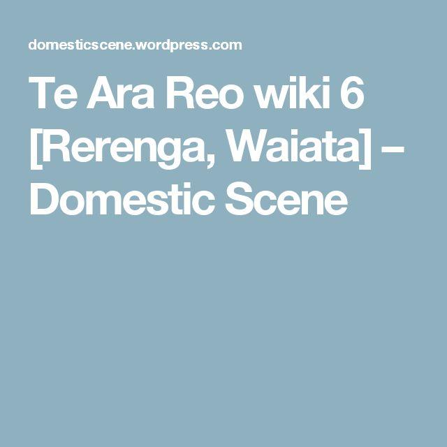 Te Ara Reo wiki 6 [Rerenga, Waiata] – Domestic Scene