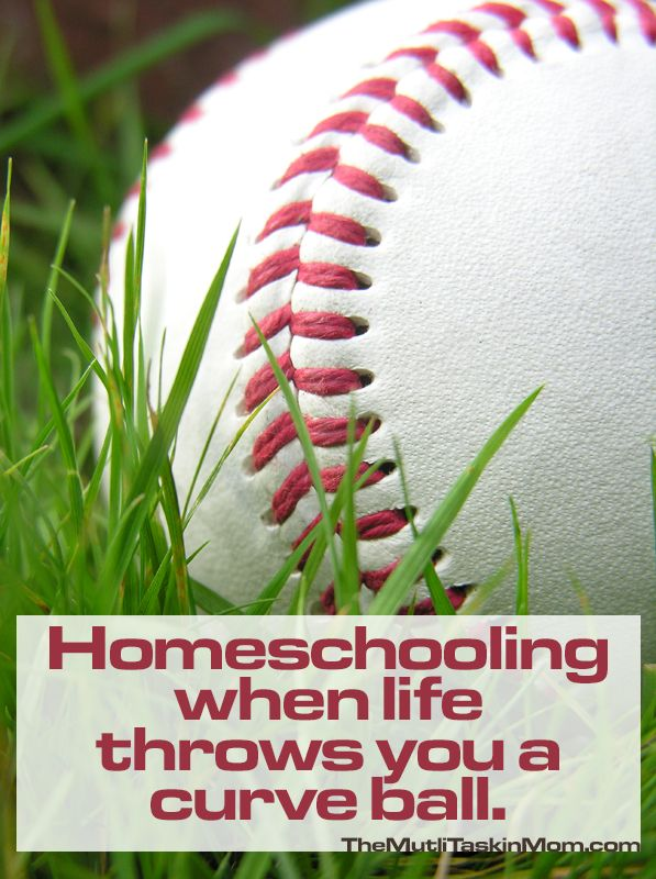 Homeschooling When Life Throws You A Curve Ball - The Multi Taskin' Mom