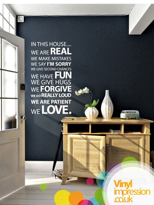I love this!: Decor, Ideas, Inspiration, Quotes, House Rules, In This House, Wall Stickers, Dark Wall, Black Wall
