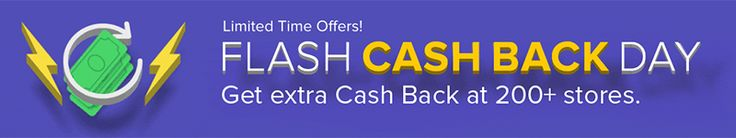 Ebates Flash Cash Back Day: 200+ Stores Offering Extra Cash Back  Good evening everyone, I was just about to go to bed when I saw an email from Ebates regarding Flash Cash Back Day.  Flash Cash Back Day was created to compete against Amazon Prime Day which begins at 6pm PT on July 10.  During Ebates' Flash Cash Back Day, you can earn extra cash back (somewhere between 2x and 5x the standard cash back rate) at 200+ stores.  You can see all participating stores here. If