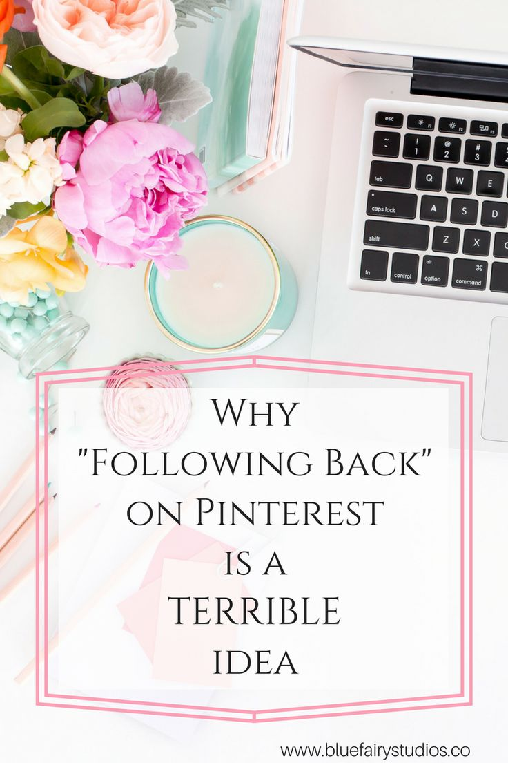 """Why """"following back"""" on Pinterest is a terrible idea"""