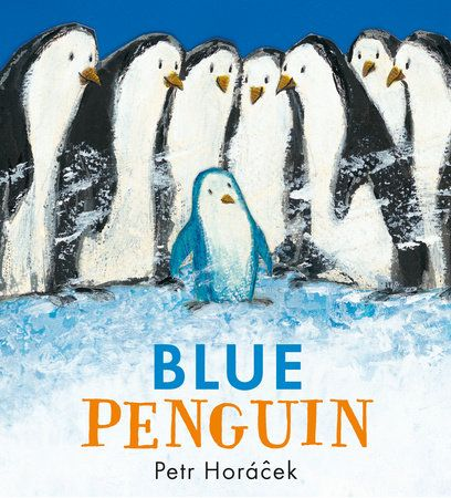 Blue Penguin by Petr Horacek | PenguinRandomHouse.com Amazing book I had to share from Penguin Random House