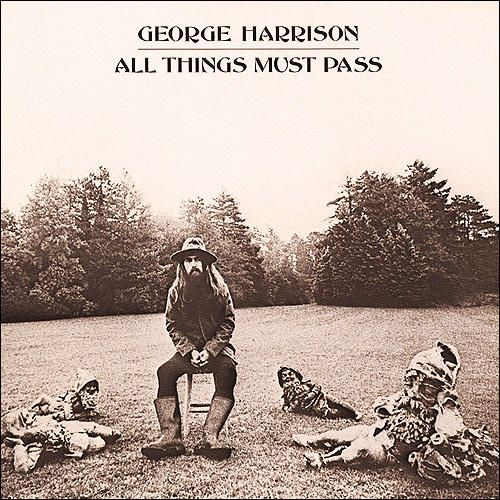"One of my favorite albums from the 70's - George Harrison  ""All Things Must Pass""  1970"