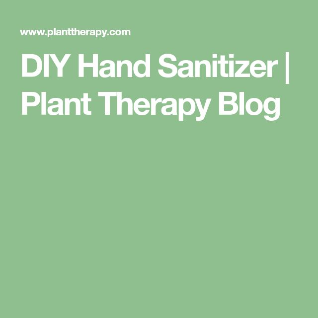 DIY Hand Sanitizer | Plant Therapy Blog