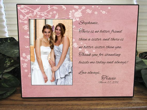 Wedding Gift To Sister : about Sister Wedding Gifts on Pinterest Wedding gift for sister ...