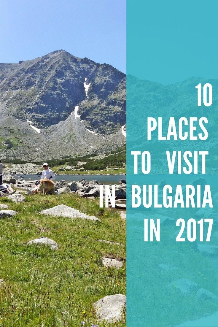Reasons to Visit Bulgaria / Visit Bulgaria ? Travel to Bulgaria / Bulgaria beauty / Tips about Bulgaria / Travel tips / Places to visit / Where to go / Vacation ideas / Holiday ideas
