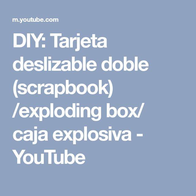 DIY: Tarjeta deslizable doble (scrapbook) /exploding box/ caja explosiva - YouTube
