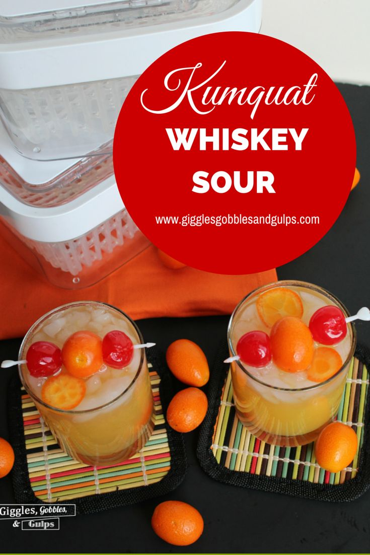 Kumquat Whiskey Sour via Giggles, Gobbles and Gulps http ...