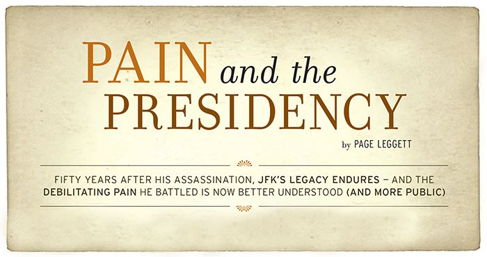 John F Kennedy's Chronic Pain and the White House