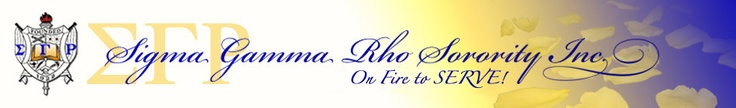 Sigma Gamma Rho Sorority Inc. is ON FIRE TO SERVE!!  Greater Service, Greater Progress!