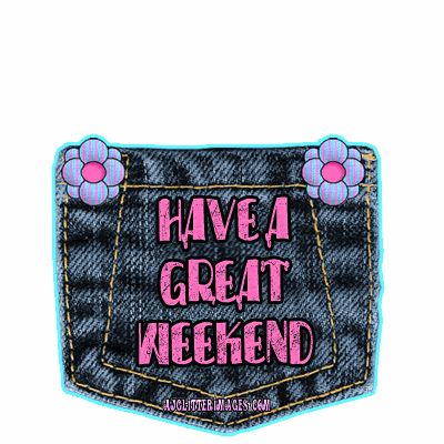 happy weekend pictures