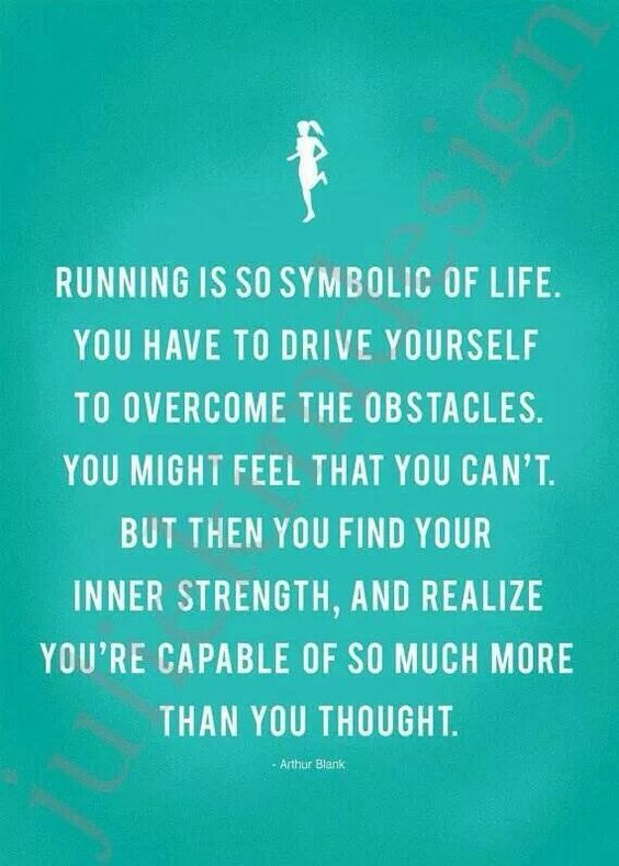 My friends inspiring me to run has not only been good for my health, but has also helped me work on developing my inner strength....: