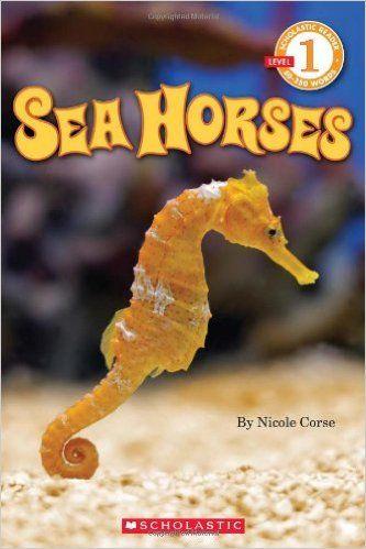 17 best preschool ocean art images on pinterest gift ideas good scholastic reader level seahorses by nicole corse fandeluxe Gallery