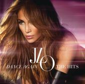 Dance Again... The Hits (Deluxe Version) jennifer Lopez