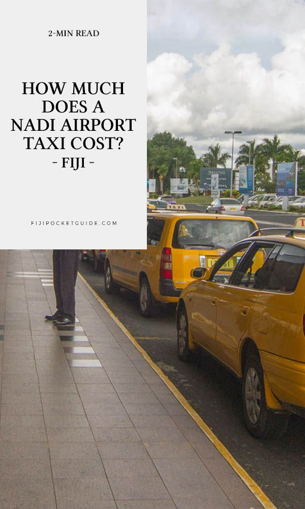 How Much Does A Nadi Airport Taxi Cost Fiji Taxi Airport