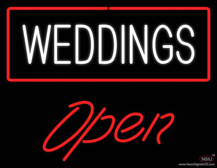 Weddings Open Real Neon Glass Tube Neon Sign,Affordable and durable,Made in USA,if you want to get it ,please click the visit button or go to my website,you can get everything neon from us. based in CA USA, free shipping and 1 year warranty , 24/7 service