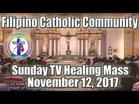 Sunday TV Healing Mass for the Homebound November 12, 2017 - YouTube