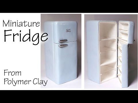 Miniature Refrigerator / Fridge - Polymer Clay Tutorial - YouTube