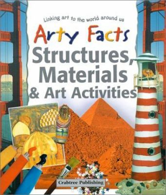 Art activities based on structures such as pyramids, sky scrapers and standing stones and materials such as stained glass, plastics and hot wax