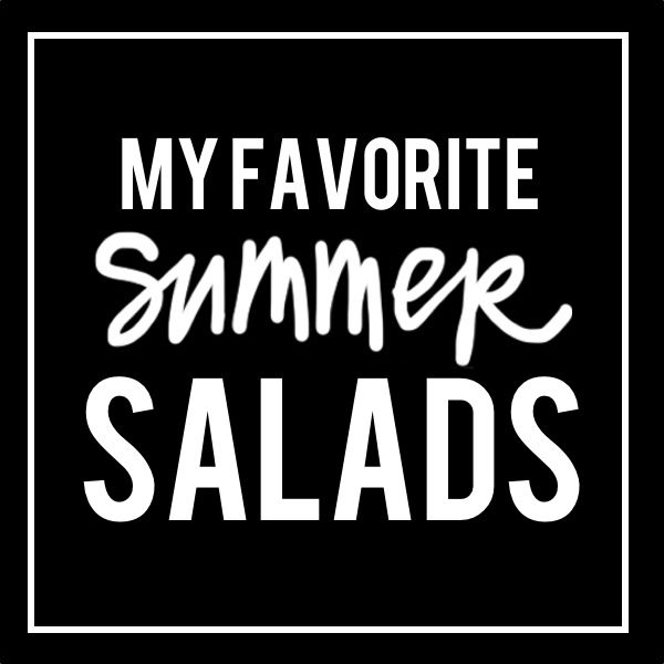 My Favorite Summer Salads - shutterbean