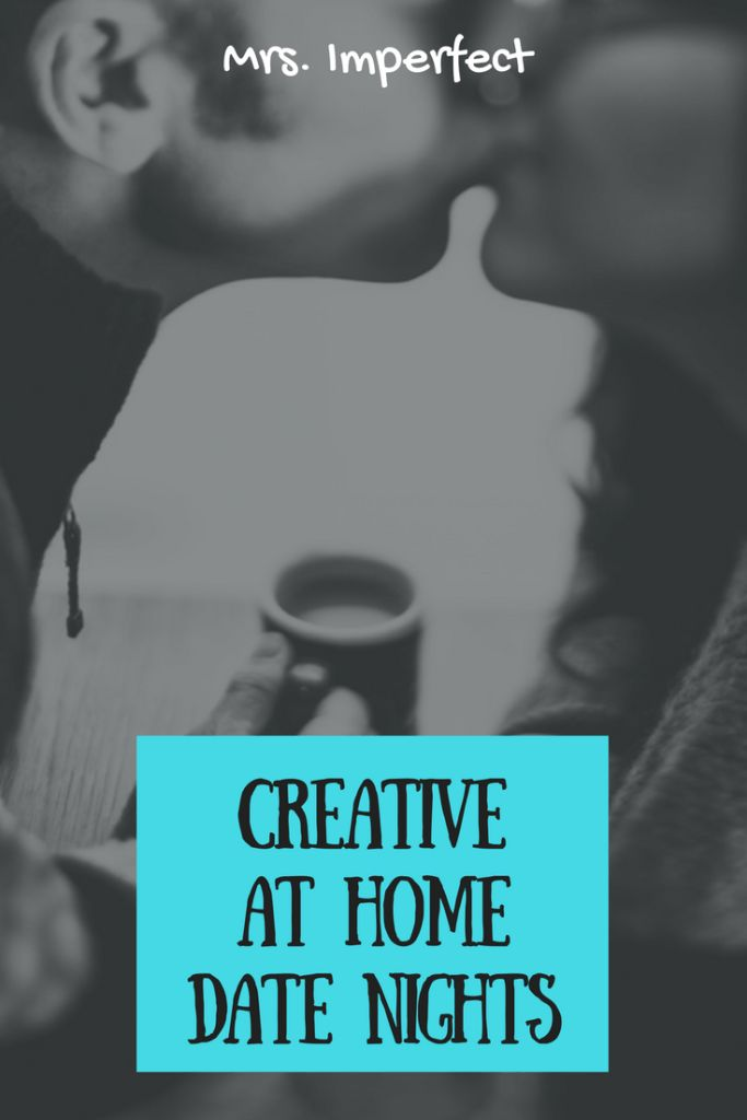 Creative At Home Date Nights :http://www.mrsimperfect.com/creative-at-home-date-nights/