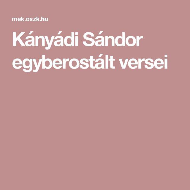 Kányádi Sándor egyberostált versei