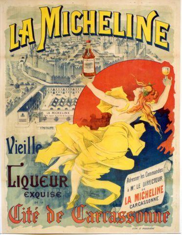 Jognarelli - La Micheline Vieille liqueur exquise de la cité de Carcassonne - circa 1895 vintage poster
