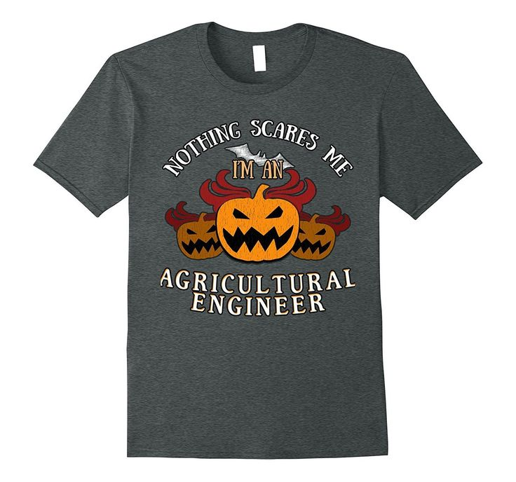 Nothing Scares Me I'm Agricultural Engineer Tee