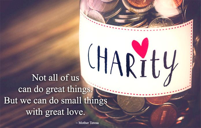 Charity Quotes And Sayings Generosity Quotes Slogans With Taglines Images Charity Donation Fundraisin Charity Quotes Charitable Quotes Philanthropy Quotes