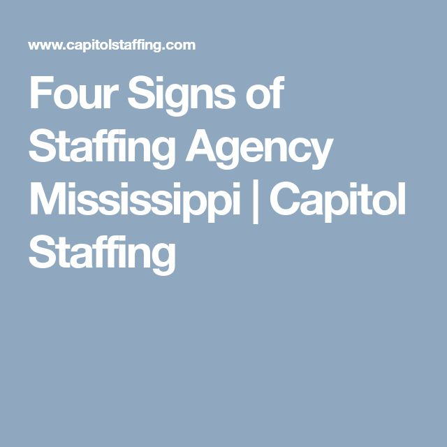 Four Signs of Staffing Agency Mississippi | Capitol Staffing
