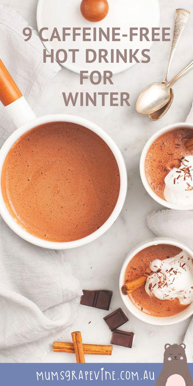 9 caffeinefree hot drinks for mumstobe caffeine free