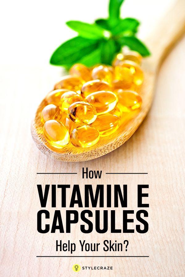 How Vitamin E Capsules Help Your Skin?