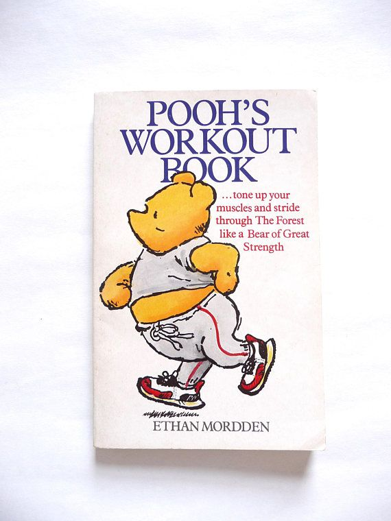 Pooh's Workout Book by Ethan Mordden Illustrated by E.H.