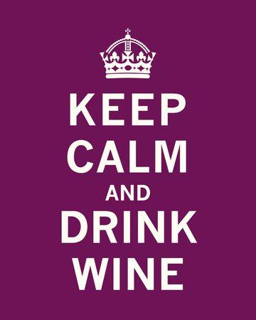 Keep Calm, Drink Wine Reproduction d'art   8.99 sur allposter