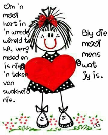 Om 'n mooi hart te hê...#Afrikaans __[Lize Grobler] #Fromthe♡