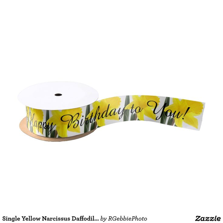 Single Yellow Narcissus Daffodil Birthday Satin Ribbon - $14.95 - Single Yellow Narcissus Daffodil Birthday Satin Ribbon - by #RGebbiePhoto @ #zazzle - #Flowers #Daffodil #Yellow - A vibrant yellow narcissus daffodil over white. Personalize this line with customizable text! Add Your Name to customize! Symbolizing rebirth and new beginnings, the daffodil is virtually synonymous with spring.