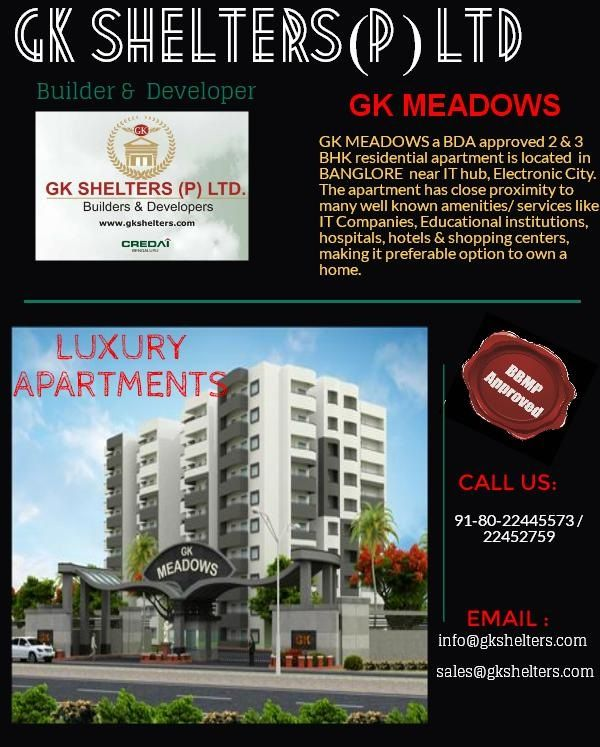 "‪#‎GKMeadows‬:A project of ‪#‎GKShelters‬.  ""A life full of Luxury"" BDA approved 2&3 BHK Apartments located near IT hub, Electronic City ‪#‎bangalore‬ For more details visit:http://www.gkshelters.com"