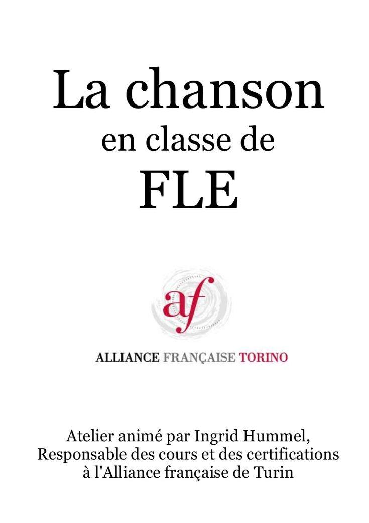La Chanson en classe de FLE - Atelier d'Elena Pérez - http://www.slideshare.net/lnajap/exploitation-de-chanson-en-fle?ref=http://geudensherman.wordpress.com/2014/01/05/la-chanson-en-classe-de-fle/